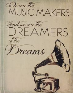 Ode. Music makers!