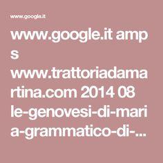 www.google.it amp s www.trattoriadamartina.com 2014 08 le-genovesi-di-maria-grammatico-di-erice amp