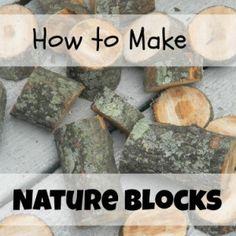Nature Blocks  plus add variety of rocks and stones/sticks, etc. 