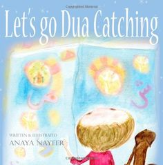 Get ready to go on a special journey with Eysah and Mr Cat. This delightful story is a bedtime read your children will enjoy. The concept of Dua (prayer) is introduced by Eysah in such a touching way that children will recognise very easily what Dua is. Islamic Books For Kids, Islam For Kids, Learn Arabic Online, Muslim Culture, Bedtime Reading, Learning Arabic, Stories For Kids, 4 Kids, Letting Go