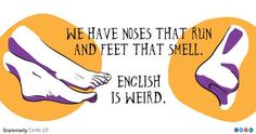 English is weird.