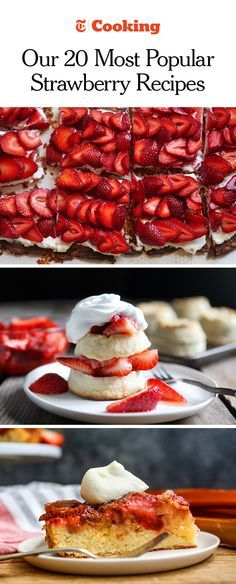 Strawberries, summer's signature fruit, are just coming into season, and we can't wait to cook with them. Won't you join us? Here are the strawberry recipes Cooking readers have saved the most, from the simplest tart to an elegant creamy moscato torte. (Photos: Melina Hammer for NYT; Suzy Allman for NYT; Craig Lee for NYT)