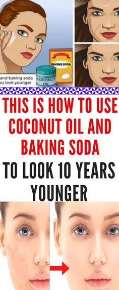 Look 10 Years Younger With Amazing Coconut Oil & Baking Soda Recipe Today we are going to present a recipe for a natural remedy which cleanses the pores, eliminates acne and blackheads, reduces wrinkles and tightens the sagging Baking With Coconut Oil, Coconut Oil For Acne, Coconut Oil Uses, Organic Coconut Oil, Coconut Oil Facial, Baking Soda Shampoo, Baking Soda Uses, Dry Shampoo, Clarifying Shampoo