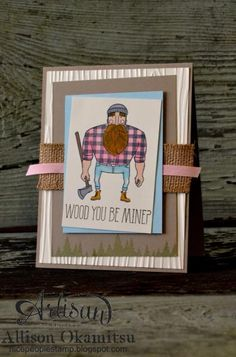 Pink Shirt Lumberjack by AllisonStamps! - Cards and Paper Crafts at Splitcoaststampers