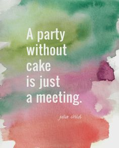 Quote · Sweet · Cake ·