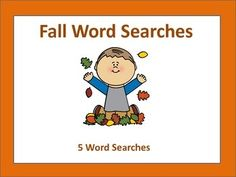 FIVE word searches with unique fall themes- Thanksgiving- Halloween- Football- Back to School- Trees/Leaves