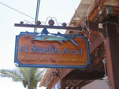 The Blue Marlin. Best food in the world. Rocky Point Mexico