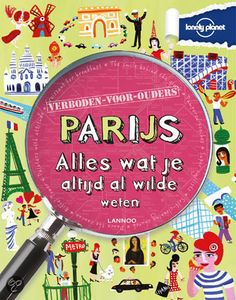 - Parijs, alles wat je altijd al wilde weten - Klay Lamprell | Boeken kinderen