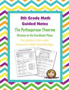 This is two 8th Grade Common Core guided, color-coded notebook pages for the Interactive Math Notebook on the concept of The Pythagorean Theorem and Distance in the Coordinate Plane.