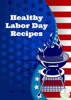 Planning your Labor Day weekend eats? Start with these recipes! | Fit Bottomed Eats