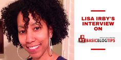 Today it's my great pleasure to introduce Lisa Irby to the fans and readers of Basic Blog Tips!  Enjoy the interview with my online mentor Lisa Irby from 2Createawebsite.