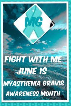 Please Support June is myasthenia Gravis Awareness Month