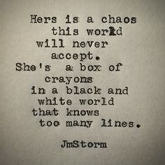 "5,217 Likes, 47 Comments - JmStorm (@jmstormquotes) on Instagram: ""Her chaos  #jmstorm #jmstormquotes"""