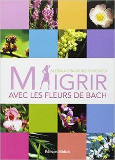Fleurs Bach Pour Maigrir Pinterest Fleurs De Bach Lutter Contre