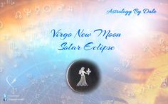 2016 Virgo New Moon and Solar Eclipse
