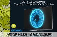 """Consigue una Smart TV 32"""" de Grundig y entradas para FAIR LOOP 2017https://basicfront.easypromosapp.com/p/906738?uid=637851659&lc=es-es"""