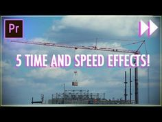 (14) 5 Essential Time & Speed Effects in Adobe Premiere Pro CC! (Slow Mo, Fast Forward, Ramping) (How to) - YouTube