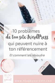 Les erreurs les plus fréquentes sur WordPress et comment les résoudre afin d'avoir un site optimisé pour le référencement. #blogging #bloggingtips #wordpress #wordpresstips #seo #seowordpress #blogbyyourself