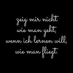 #zitat, #quote, #quotes, #spruch, #sprüche, #weisheit, #zitate, #karrierebibel, karrierebibel.de, #fliegen, gehen