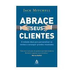 Livro - Abrace seus clientes
