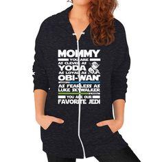 Jedi mommy Zip Hoodie (on woman)