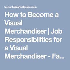Fashion Merchandiser Job Duties And Responsibilities