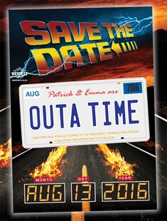Back to the Future Weddings Save The Date Card - http://www.wedfest.co/back-to-the-future-weddings/