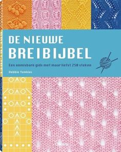 De nieuwe breibijbel - www.wolwolf.be Shops, Periodic Table, Diagram, Knitting, Words, Products, Dots, Tents, Periodic Table Chart
