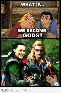 The Road to Eldarado Tulio and Miguel....Wait... What?! Thor and Loki?!