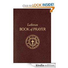 Lutheran Book of Prayer.  beautiful.