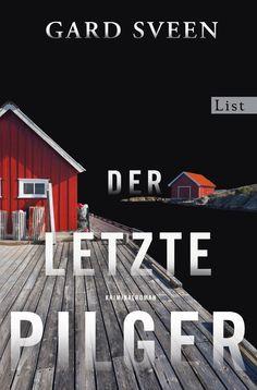 """Gard Sveen: Der letzte Pilger (List) """"Denn wir können nur hassen, was wir lieben."""" #Krimi #lesen #Norwegen"""