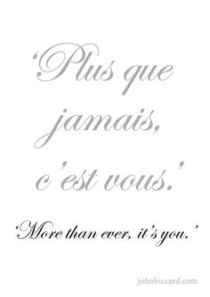 ♔ more than ever, it' French Love Phrases, French Words Quotes, Latin Quotes, How To Speak French, French Sayings, Learn French, Spanish Quotes, French Language Lessons, French Lessons