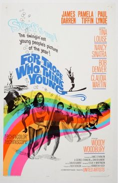For Those Who Think Young Surfing, 1964 - original vintage movie poster for a college surfing film, For Those Who Think Young, starring James Darren, Pamela Tiffin, Paul Lynde, Tina Louise, Nancy Sinatra, Bob Denver, Claudia Martin and Woody Woodbury, listed on AntikBar.co.uk