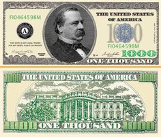Fantasy 1000 Dollar Bill Us Currency Nowadays We Need Ger Bills Like This But The Government Won T Print Them Because Of Counterfeiting