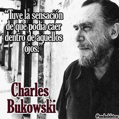 100 Mejores Imágenes De Charles Bukowski En 2019 Bukowsky