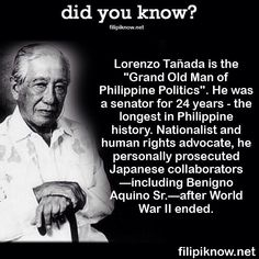 Do you know the Grand Old Man of Philippine Politics? It is none other than Lorenzo Tañada, the longest-serving senator in Philippine history. Despite being a member of the country's elite, Tañada felt the country's generational problems. He joined street rallies against Martial Law and fought against tyranny, oppression, and imperialism. #pinoy #trivia #filipiknow #philippines #history Patriotic Quotes, Philippines Culture, Tagalog, 24 Years, Old Men, Pinoy, History Facts, World War I, Oppression
