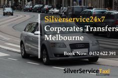Book #corporates #transfers #Melbourne with silverservice24x7 #Taxi #Melbourne Call us at 0452 622 391 or online booking is at Book@silverservice24x7.com visit site ar www.silverservice24x7.com