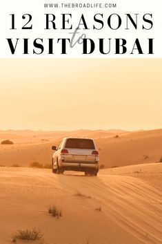 12 reasons to visit Dubai - The Broad Life's Pinterest Board