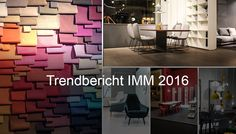 Trendbericht IMM 2016 | used-design Blog #imm16 #messe #frankfurt #bericht #trend #impressionen #news #design