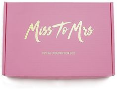 Miss To Mrs | #1 Bridal Subscription Box - Get it or Gift it