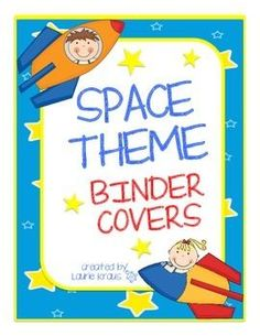 Space Binder Covers - perfect cover sheet for a notebook to communicate with parents and help your students organize their information - TpT