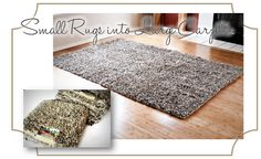 {DIY} How to turn Accent Rugs into Large Area Rugs