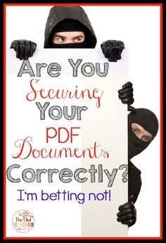 Securing PDF's Are you securing your PDF Documents correctly? I am betting not. Read this post to find out!