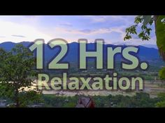 ▶ Relaxation music 12 hours - Vol 3 - For Yoga, Meditation, Reading, Sleeping, Ambience - YouTube