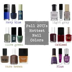 Hot Fall 2013 nail colors. Olive green, oxblood, navy, plum and light grey - perfect for fall wardrobes. Need to get some navy - that OPI looks like perfection.