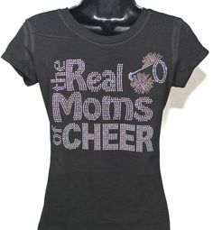 Cheer+Mom++The+Real+Moms+of+Cheer+Bling+by+TheTeeShirtMakers,+$19.99