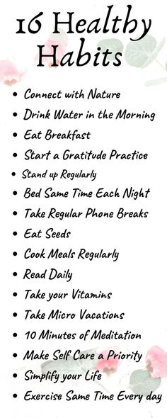 Healthy habits have the power to dramatically improve our quality of life and our overall happiness. Try these 16 healthy habits and start loving your life. and wellness 16 Healthy Habits to Improve Your Life – ScaleitSimple Healthy Living Tips, Healthy Habits, Healthy Tips, Healthy Routines, Healthy Lifestyle Motivation, Healthy Lifestyle Tips, Healthy Meals, Healthy Eating, Wellness Tips