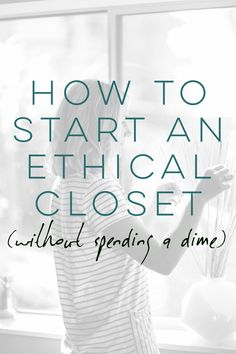 how to start an ethical closet without spending a dime