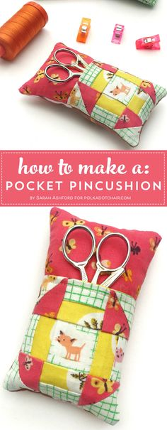 Sewing Quilts Learn how to make a cute pincushion with a pocket to hold your scissors! A free pincushion sewing tutorial- love the churn dash quilt block addition!