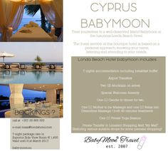 "Babymoon Package, including :  7 nights accommodation including breakfast buffet Airport Transfers Two (2) Mocktails on arrival Special Welcome Amenity One (1) Candle lit dinner for two One (1) Mother to be Massage and one (1) Relax into Dreamtime Massage | both 60 minutes treatments One (1) Private Yoga Session Private Transfer to Limassol Shopping Mall ""My Mall"" (featuring various suitable shops for some prenatal shopping)"